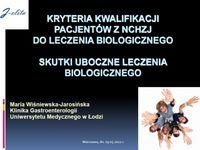 Kryteria kwalifikacji pacjentów zNChZJ doleczenia biologicznego. Skutki uboczne leczenia biologicznego