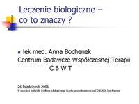 Leczenie biologiczne – co toznaczy?