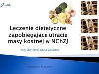 Leczenie dietetyczne zapobiegające utracie masy kostnej wNChZJ