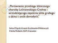 Porównanie przebiegu choroby Leśniowskiego-Crohna iColitis Ulcerosa udzieci idorosłych