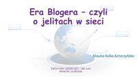 Era blogera, czyli jelita w sieci